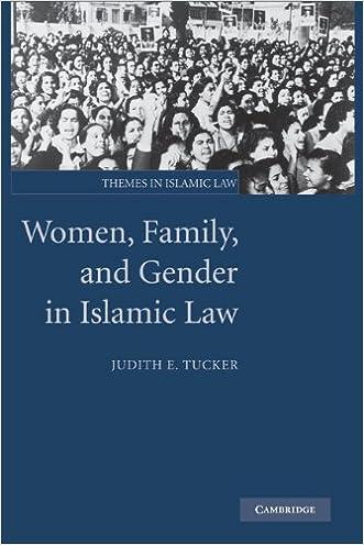 Women, Family, and Gender in Islamic Law (Themes in Islamic Law) written by Judith E. Tucker