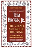 Tom Brown's Science and Art of Tracking (0425157725) by Brown, Tom