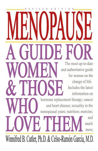 Menopause: A Guide For Women And Those Who Love Them
