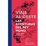 Viaje al Oeste: Las aventuras del Rey Mono (Tiempo de Clásicos)