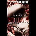 Red Leaves | Paullina Simons