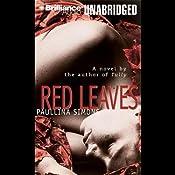 Red Leaves | [Paullina Simons]