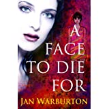 A Face To Die Forby Jan Warburton