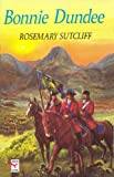 BONNIE DUNDEE (009935411X) by ROSEMARY SUTCLIFF