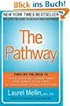 The Pathway: Follow the Road to Healt...