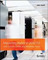 Mastering Hyper-V 2012 R2 with System Center and Windows Azure Front Cover