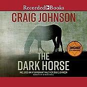 The Dark Horse: A Walt Longmire Mystery | [Craig Johnson]