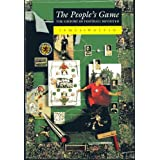 The People's Game: History of Football Revisitedby James Walvin