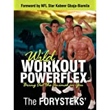 Wild Workout Powerflex: Bring Out the Animal in You ~ The Forysteks'