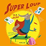 Super loup va a l'�cole