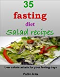 35 fasting diet salad recipes: low calorie salads for your fasting days