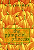 The Pumpkin Princess (Secret Doorway Tales)