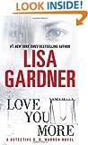 Love You More: A Dectective D. D. Warren Novel (Detective D. D. Warren)