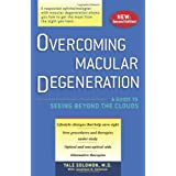 Overcoming Macular Degeneration: A Guide to Seeing Beyond the Clouds ~ Yale Solomon
