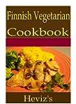 Finnish Vegetarian 101. Delicious, Nu...