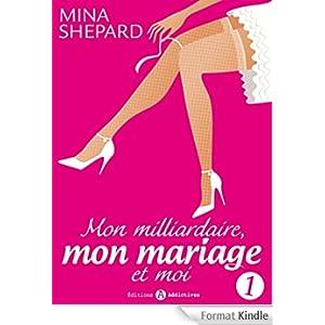 Mon milliardaire, mon mariage et moi de Mina Shepard 3 tomes (série complète)