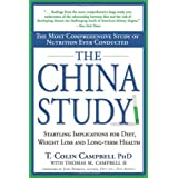 The China Study: The Most Comprehensive Study of Nutrition Ever Conducted and the Startling Implications for Diet, Weight Loss and Long-term Healthby M.D. Thomas M....