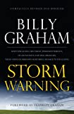 Storm Warning: Whether Global Recession, Terrorist Threats, of Devastating Natural Disasters, These Ominous Shadows Must Bring us Back To the Gospel (Christian Large Print Originals)