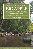 img - for Flyfisher's Guide to the Big Apple book / textbook / text book
