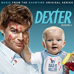 Dexter, Season 4: Music From The Showtime Original Series
