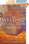 The Writing Revolution: Cuneiform to...