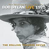 Bob Dylan Live 1975: the Rolling Thunder
