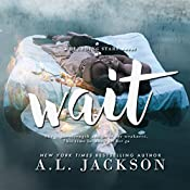 Wait: A Bleeding Stars Stand-Alone Novel | A.L. Jackson