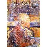 Van Gogh's Untold Journey