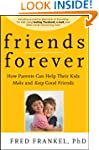 Friends Forever: How Parents Can Help...