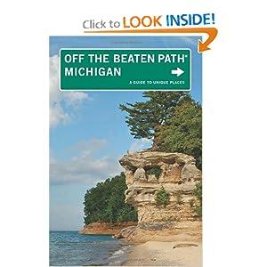 Michigan Off the Beaten Path - Jim DuFresne