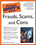 Complete Idiot Guide Frauds Scams And...