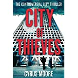 City Of Thieves: The Controversial City Thrillerby Cyrus Moore
