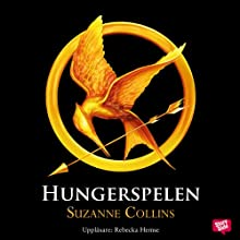 Hungerspelen [The Hunger Games] Audiobook by Suzanne Collins Narrated by Rebecka Hemse