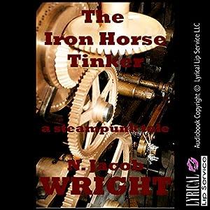 The Iron Horse Tinker Audiobook