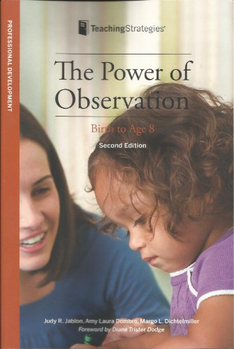 The Power of Observation from Birth Through Eight