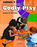 Godly Play Volume 2: 14 Core Presentations for Fall