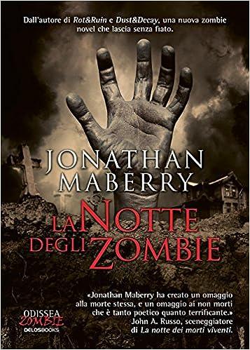 Jonathan Maberry - La notte degli zombie (2013)