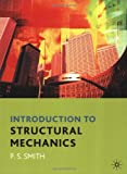 Paul Smith An Introduction to Structural Mechanics