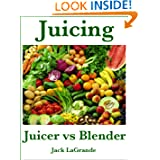 Juicer vs Blender  Everything You Need to Know
