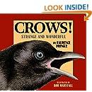 Crows!: Strange and Wonderful