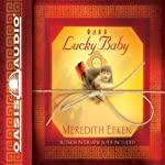 Lucky Baby: A Novel | Meredith Efken