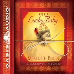 Lucky Baby: A Novel | [Meredith Efken]