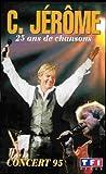 echange, troc C. jerome - 25 ans de chansons [VHS]