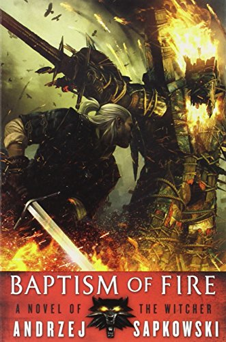 Baptism of Fire The Witcher