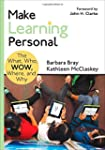 Make Learning Personal: The What, Who...