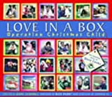 img - for Love in a Box: Operation Christmas Child by Carswell, Emma (2001) Hardcover book / textbook / text book