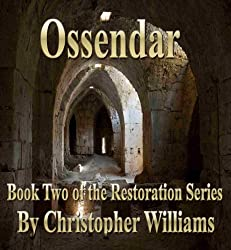 Ossendar: Book Two of the Restoration Series (English Edition)