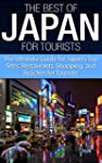 The Best of Japan for Tourists: The U...