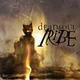 Dead Soul Tribe by Deadsoul Tribe (2002-05-21)