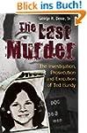 The Last Murder: The Investigation, P...